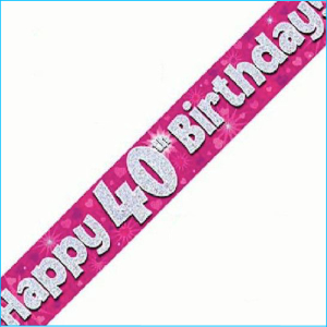 Happy 40th Birthday Pink Foil Banner 270