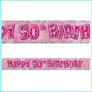 Happy 50th Birthday Pink Foil Banner 365